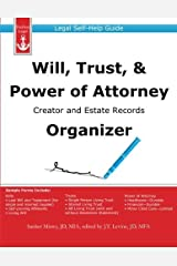 Will, Trust, & Power of Attorney Creator and Estate Records Organizer: Legal Self-Help Guide by Sanket Mistry (2013-11-27) Paperback