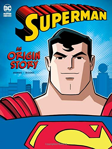 Superman: An Origin Story (DC Super Heroes Origins) (Book Superman Comic)