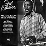 Milt Jackson - Soul Believer Milt Jackson Sings And Plays - Pablo Records - 2310-832