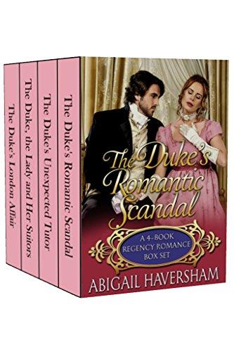 The Duke's Romantic Scandal: A 4-Book Regency Romance Box Set (Regency Romance) cover