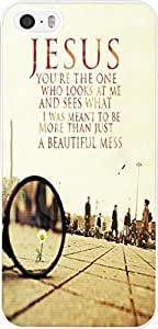 Case for Iphone 5S, iphone 5 Case Christian Quotes Bible Verses Jesus You'Re The One Who Looks At Me And Sees What I Was Meant To Be More Than Just A Beautiful Mess