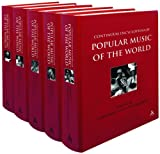 Continuum Encyclopedia Of Popular Music Of The World, Part Two: Volumes 3,4,5,6 & 7