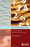 img - for Not Always Buried Deep: A Second Course in Elementary Number Theory (Monograph Book) book / textbook / text book