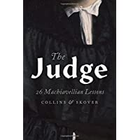 The Judge: 26 Machiavellian Lessons