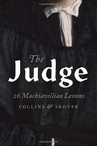 The Judge: 26 Machiavellian Lessons (Does Not Belong to a Series)