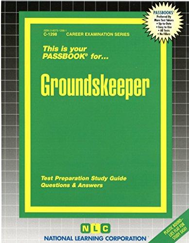 Pdf Test Preparation Groundskeeper(Passbooks)