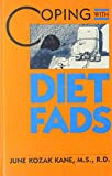 img - for Coping with Diet Fads (Coping Series) book / textbook / text book