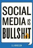 Image of Social Media Is Bullshit