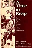 img - for A Time to Reap: The Middle Age of Women in Five Israeli Subcultures book / textbook / text book