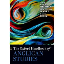 The Oxford Handbook of Anglican Studies