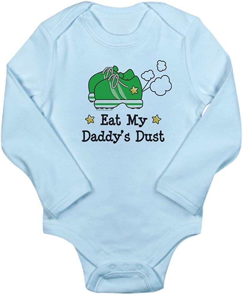 CafePress Eat My Daddys Dust Marathon Body Baby Bodysuit