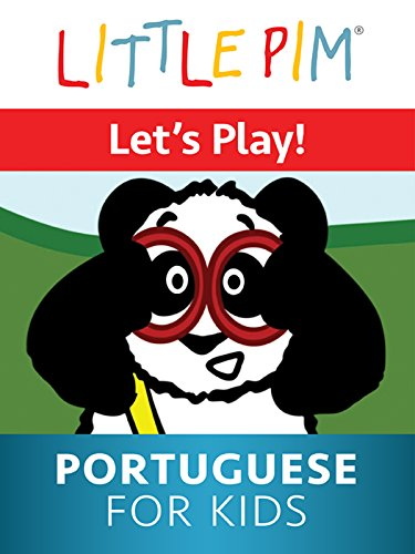 Little Pim: Let's Play! - Portuguese for Kids -