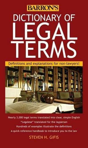 Dictionary of Legal Terms: Definitions and Explanations for Non-Lawyers by Steven H. Gifis (2015-11-01)