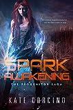 Spark Awakening (The Progenitor Saga Book 2)
