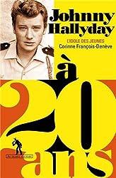 Johnny Hallyday à 20 ans : L'idole des jeunes