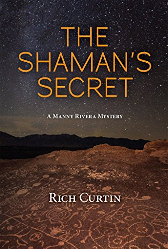 Monticello Series - The Shaman's Secret (Manny Rivera Mystery Series Book 7)