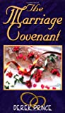 The Marriage Covenant, Derek Prince, 0883683334