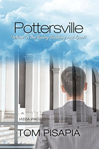 Pottersville: Where Is the Bailey Building and - Where Bailey Is