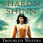 Troubled Waters: Elemental Blessings, Book 1 | Sharon Shinn