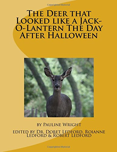 The Deer that Looked like a Jack-O-Lantern the