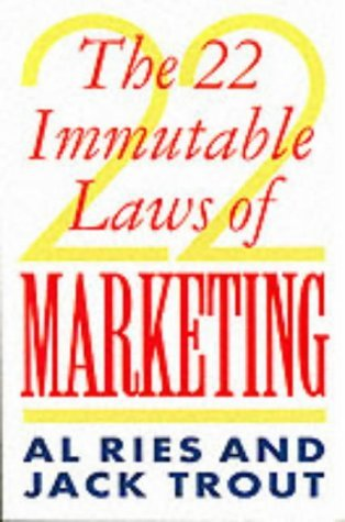 The 22 Immutable Laws Of Marketing by Al Ries (24-Oct-1994) Paperback