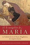 img - for El Evangelio de Maria: La Tradicion Secreta de Maria Magdalena, la Companera de Jesus (Spanish Edition) book / textbook / text book