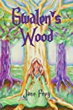 Gwalen's Wood, Jane Frey, 1453559523