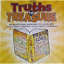 Truths to Treasure: Scripture Songs to Live