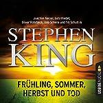 Frühling, Sommer, Herbst und Tod | Stephen King
