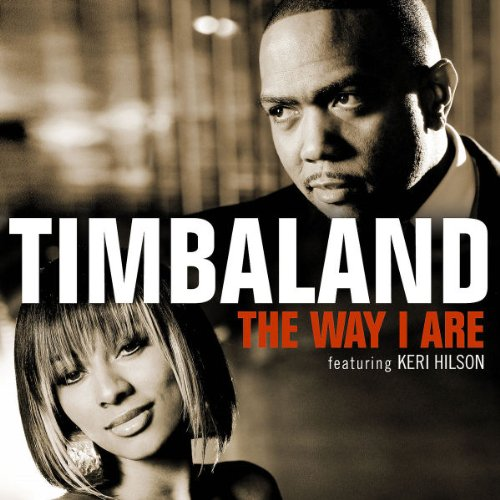 Image result for Timbaland feat. Keri Hilson - The Way I Are