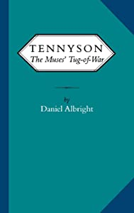 Tennyson: the muses' tug of war (Victorian Literature & Culture (Hardcover))