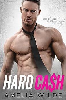 Hard Cash: A Cash Brothers Novel by [Wilde, Amelia]