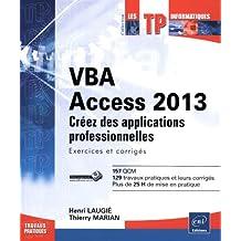 VBA Access 2013 - Créez des appplications professionnelles