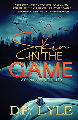 Skin in the Game (A Cain/Harper Thriller)