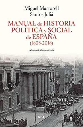 Manual de Historia Política y Social de España (1808-2011) (ENSAYO ...