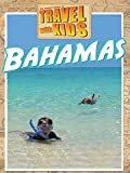 Travel With Kids: Bahamas