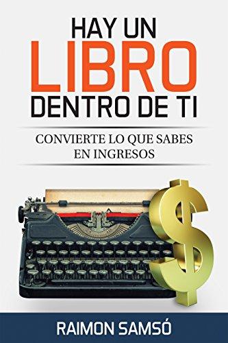 de ti: Convierte lo que sabes en ingresos (Marketing nº 2) (Spanish Edition) ()