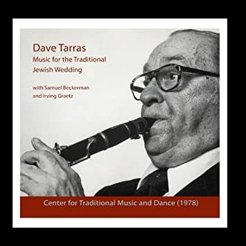 Dave Tarras - Music for the Traditional Jewish Wedding - Amazon com