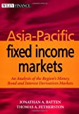 Asia-Pacific Fixed Income Markets, Thomas A. Fetherston, 0471845779