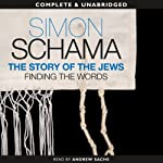 The Story of the Jews: Finding the Words, 1000 BCE - 1492 | Simon Schama