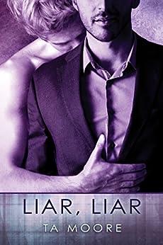 Liar, Liar by [Moore, TA]