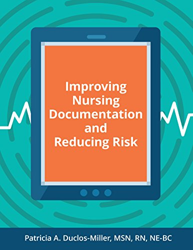 Improving Nursing Documentation and Reducing Risk