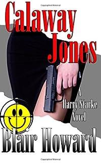 Calaway Jones The Harry Starke Novels Volume 10