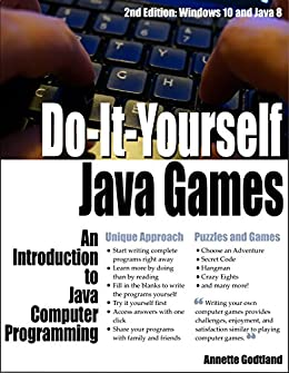 Do it yourself java games an introduction to java computer do it yourself java games an introduction to java computer programming by solutioingenieria Gallery