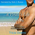 Captain & First Mate: Pirates of Anteros, Book 1 Audiobook by Tricia Owens Narrated by Nick J. Russo
