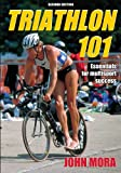 Triathlon 101 - 2nd Edition