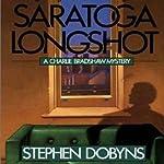 Saratoga Longshot | Stephen Dobyns