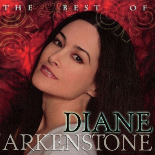 The Best of Diane Arkenstone [...