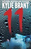 11 by  Kylie Brant in stock, buy online here