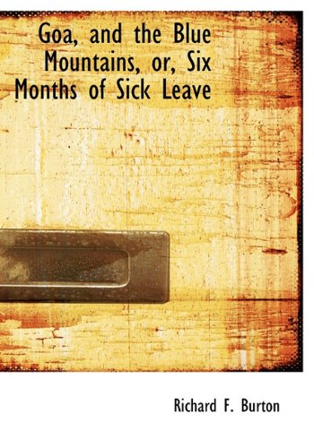 Goa, and the Blue Mountains, or, Six Months of Sick Leave pdf epub